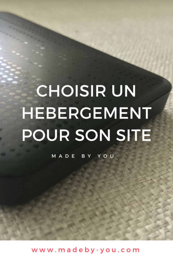 Made By You - Article blog - Technique - Choisir un hebergement pour son site - Pinterest Post
